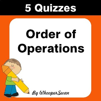 Order of Operations Quiz - Test - Assessment - Worksheets