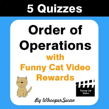 Order of Operations Quizzes with Funny Cat Video Rewards