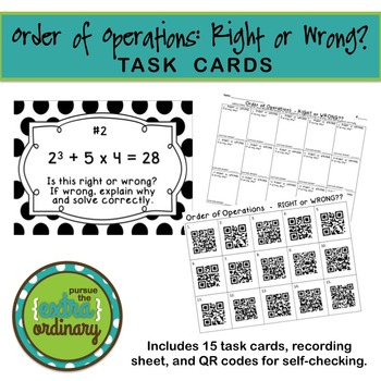 Order of Operations - Right or Wrong Task Cards {with QR codes}