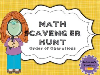Order of Operations (PEMDAS) Scavenger Hunt