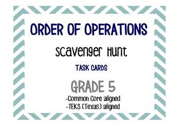 Order of Operations Scavenger Hunt/Task Cards
