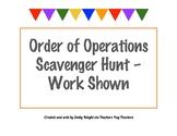 Order of Operations Scavenger Hunt Work Shown