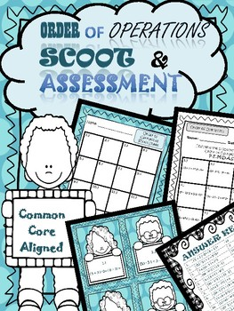 Order of Operations Scoot and Assessment