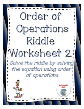 Order of Operations: Solve the Riddle Activity
