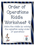 Order of Operations: Solve the Riddle Activity 4