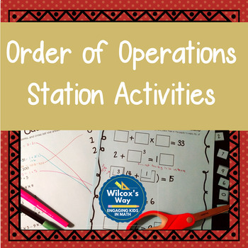 Order of Operations Station Activities