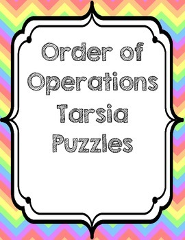 Order of Operations Tarsia Puzzles