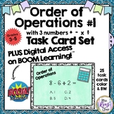 Order of Operations Task Cards AND Digital Boom Cards for
