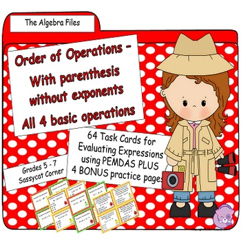 Order of Operations Task Cards - Algebra Files (with paren