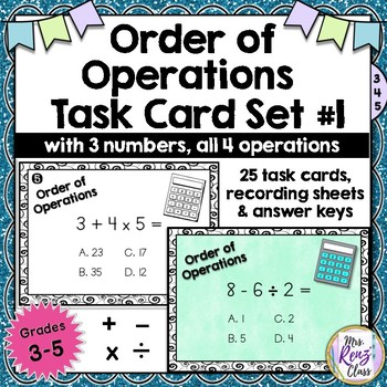 Order of Operations Task Cards - Using 3 Numbers & 4 Operations (Grades 3-5)