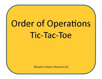 Order of Operations Tic-Tac-Toe