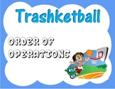 Order of Operations Trashketball