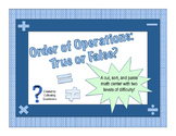 Order of Operations: True or False Math Center