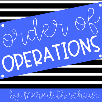 Order of Operations Unit