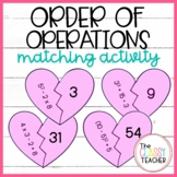 Order of Operations Valentine's Day  Matching Activity