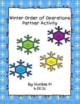 Order of Operations Winter Partner Activity- 6.EE.2c