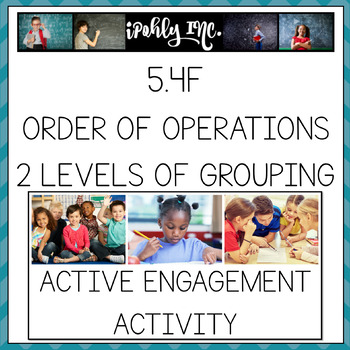 Order of Operations With Up to Two Levels of Grouping