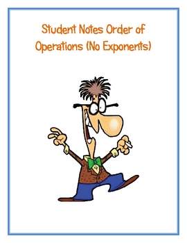 Order of Operations (Without Exponents) Notes