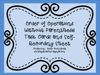 Order of Operations Without Parenthesis Task Cards