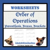 Order of Operations Worksheets (Braces, Brackets, and Pare