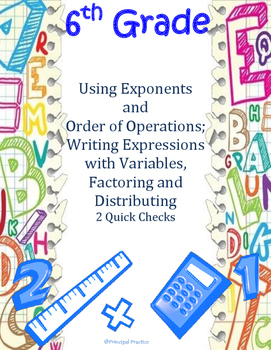 Order of Operations, Writing Expressions, Factoring, Distributing Quick Checks