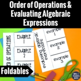 Order of Operations and Evaluating Algebraic Expressions Foldables