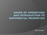 Order of Operations and Intro. to Exponential Properties