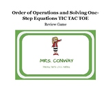 Order of Operations and Solving One Step Equations TIC TAC