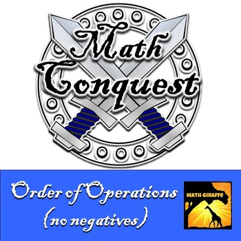 Order of Operations (no negatives)- Conquest Game