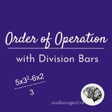Order of Operations with Division Bars - 6.EE.A.2c