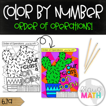 Order of Operations with Exponents Color by Code: Our Class is ON POINT! (6.7A)
