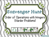 Order of Operations with Integers - Scavenger Hunt (Harder Problems)