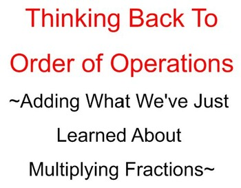 Order of Operations with Multiplying Fractions