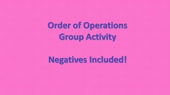 Order of Operations with Negatives - Group Activity