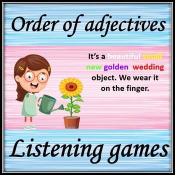 Order of adjectives. Listening activities.