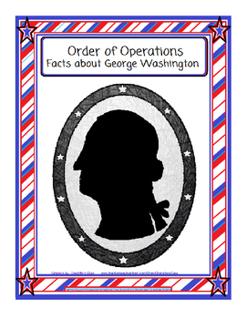 Order off Operations-Facts about George Washington