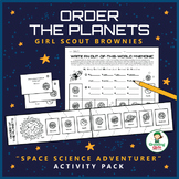 """Order the Planets - Girl Scout Brownies - """"Space Science Adventurer"""" (Step 1)"""