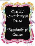Ordered Pairs:  Candy Coordinates Pairs Battleship Game