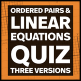 Ordered Pairs and Solutions of Linear Equations Quiz (Three Versions)