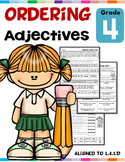 Ordering Adjectives L.4.1.D