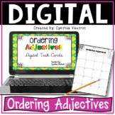 Ordering Adjectives Digital Task Cards for Google Slides