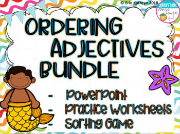 Ordering Adjectives PowerPoint, Sorting Game, and Practice Worksheet Bundle