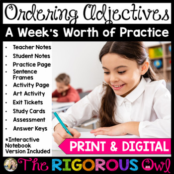 Ordering Adjectives Week Long Lessons! Common Core Aligned L4.1d