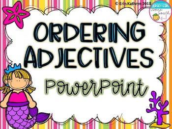 Ordering Adjectives in a Sentence PowerPoint - Common Core Aligned