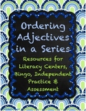 Ordering Adjectives in a Series - Common Core-Aligned