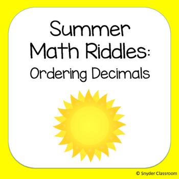 Ordering Decimals Summer Math Riddles