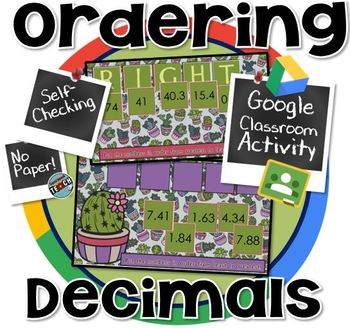 Ordering Decimals - GOOGLE CLASSROOM ACTIVITY - self checking