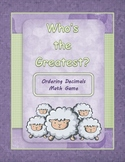 "Ordering Decimals Game ""Who's the Greatest?"""