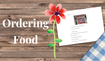 Worksheet Ordering Food with Authentic Sources (NO PREP NECESSARY)
