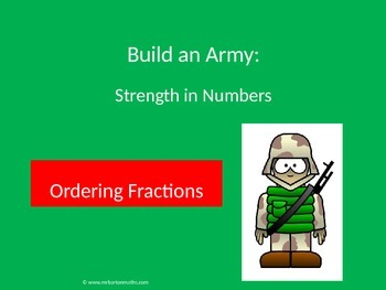 Ordering Fractions Activity: Build an Army